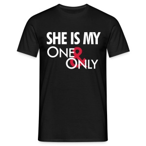 She is my one and only - Men's T-Shirt