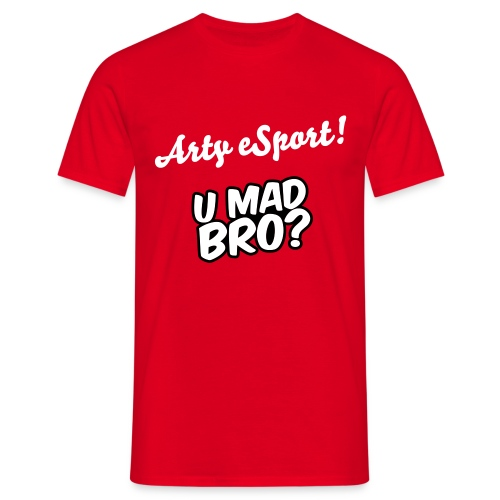 Arty eSport Shirt Red Mad Bro - Men's T-Shirt