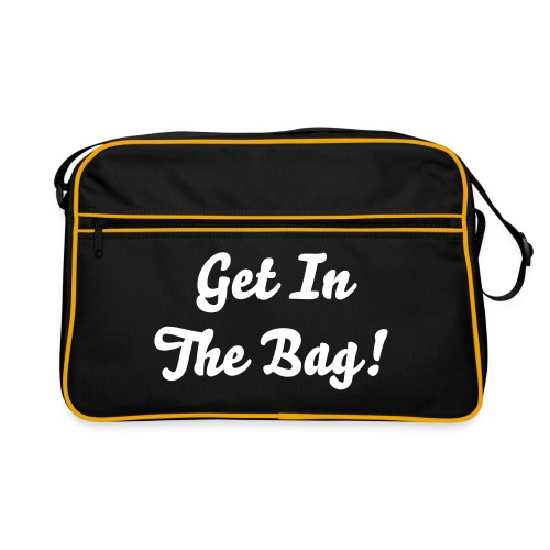Get In The Bag - Bag - Retro Bag