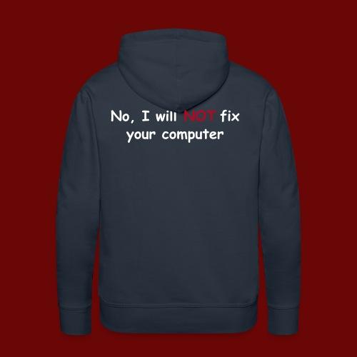 Will not fix your computer - Men's Premium Hoodie