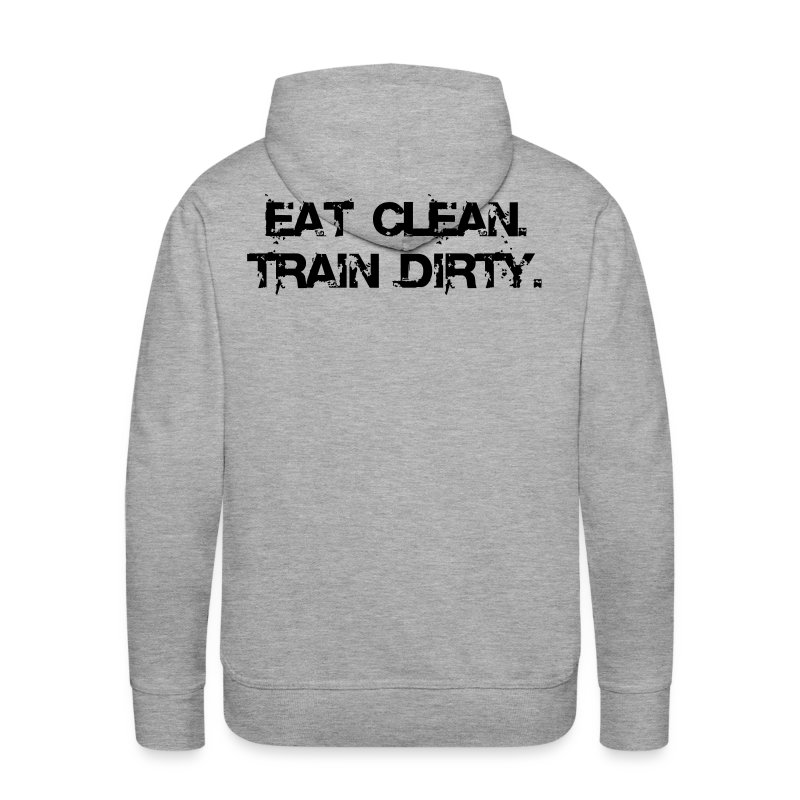 Männer Premium Hoodie - Eat Clean. Train Dirty.