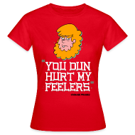 T-Shirts ~ Women's T-Shirt ~ Billy You Dun Hurt My Feelers Shirt