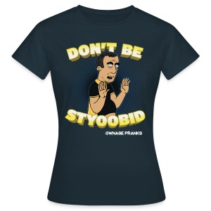 Abdo Don't Be Styoobid Shirt  - Women's T-Shirt