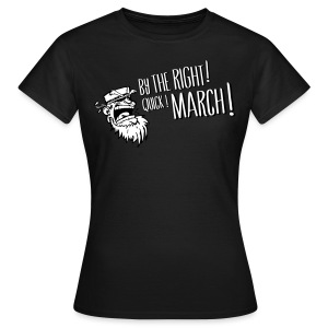 Quick March ! Girlz - Women's T-Shirt