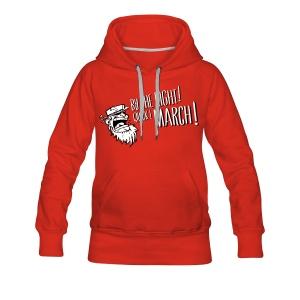 Quick March ! Hoodie Girlz - Women's Premium Hoodie