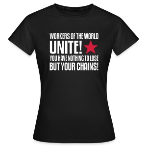 Workers Unite! Women's Tee - Women's T-Shirt
