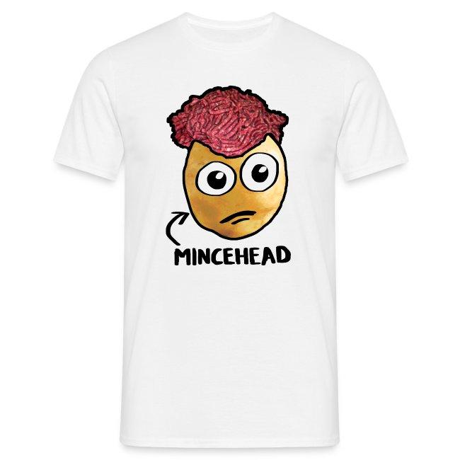 Mincehead T-Shirt