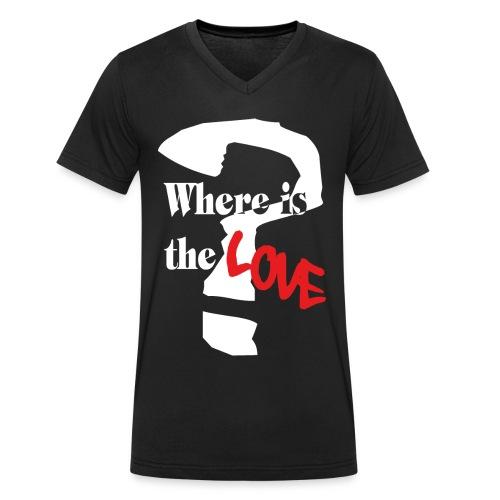 Where is the Love? - Männer Bio-T-Shirt mit V-Ausschnitt von Stanley & Stella