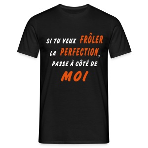 perfection Tee shirts - T-shirt Homme