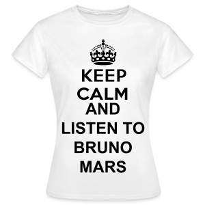 KEEP CALM AND LISTEN TO BRUNO MARS - Camiseta mujer