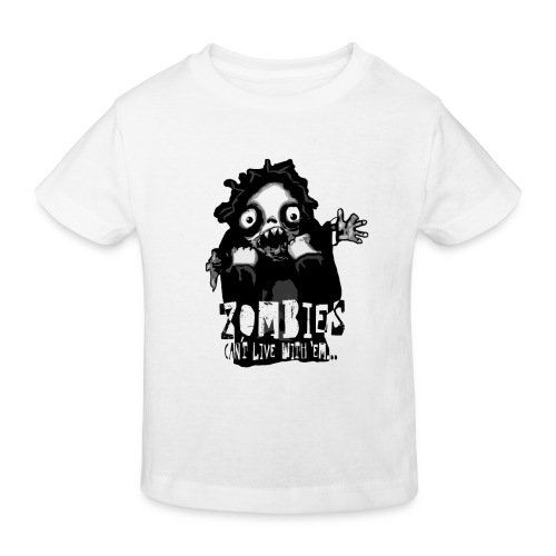 Zombies - Can´t live with 'em... - Ekologisk T-shirt barn