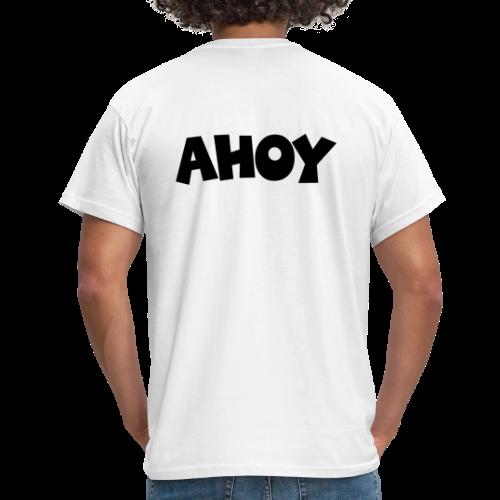 AHOY T-Shirt (Rücken) - Männer T-Shirt