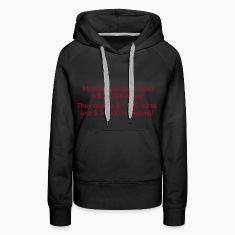 Most people don`t need a $ 35.000 horse Hoodies & Sweatshirts