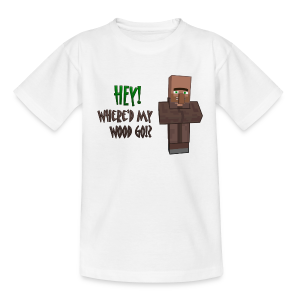 Where'd my wood go!?  Teens shirt - Teenage T-shirt