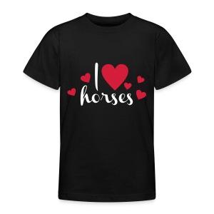 I love horses - Teenager T-Shirt