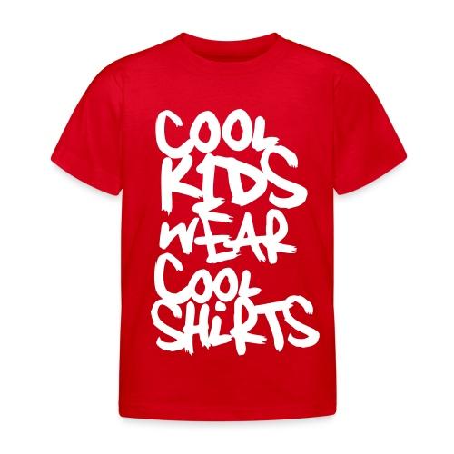 Cool Kids wear cool Shirts (dh) - Kinder T-Shirt