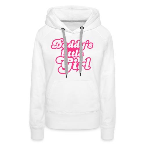 Vrouwen sweater 'Daddy's little girl' - Vrouwen Premium hoodie