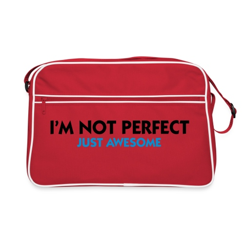 'I'm Not Perfect, Just Awesome' Bag - Retro Bag