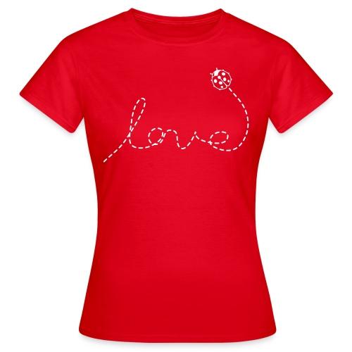 Love Ladybird - Frauen T-Shirt