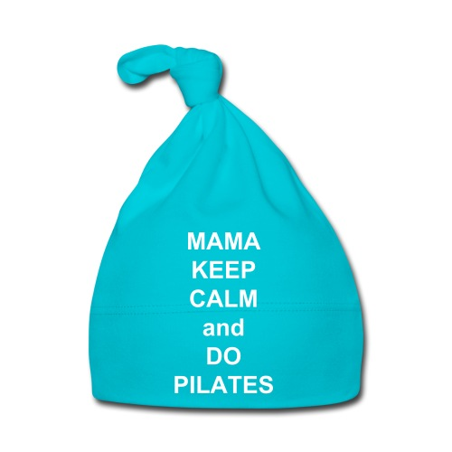 Keep Calm and do pilates - Baby Mütze