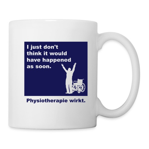 "Physiotherapie ""happen so early"""