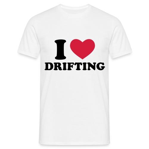 I love drifting - only front - Men's T-Shirt