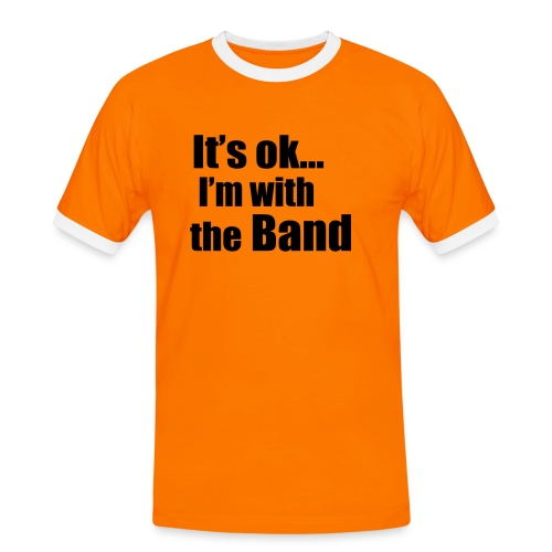 I'm with the band ... - Männer Kontrast-T-Shirt