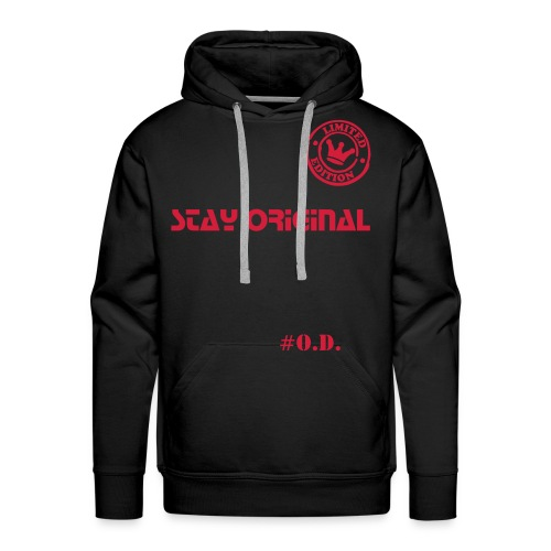 Stay original by Original Design - Mannen Premium hoodie
