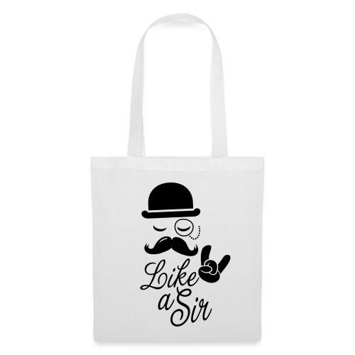 Uni-Sex Like a Sir Bag - Tote Bag
