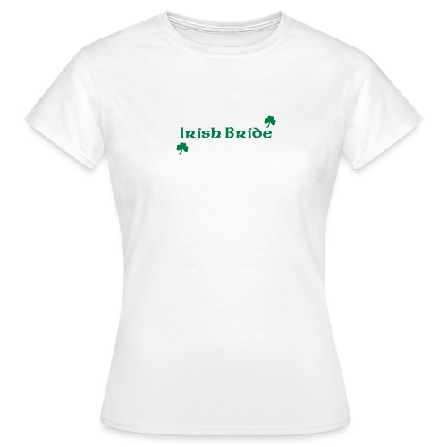 Irish Bride - Women's T-Shirt