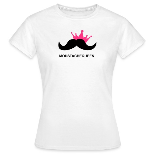 Moustachequeen - Frauen T-Shirt