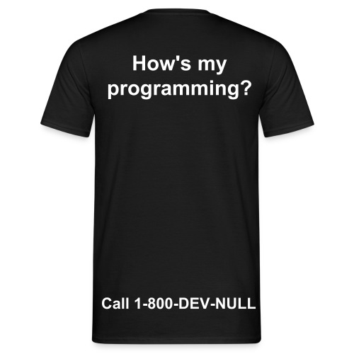 Mens Hows my programming T Shirt - Men's T-Shirt