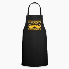 it's going to be legendary / moustache  Aprons