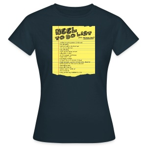 Heel To Do List (Women) - Women's T-Shirt