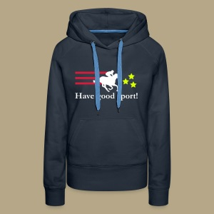 Have a good sport - Frauen Premium Hoodie