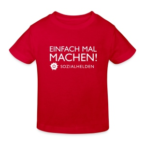 Kinder-Shirt Machen!, rot - Kinder Bio-T-Shirt