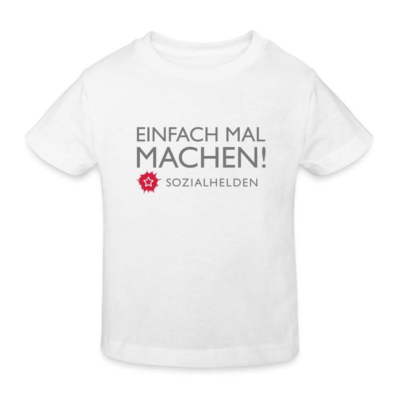 Kinder-Shirt Machen!, weiß - Kinder Bio-T-Shirt