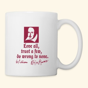 LOVE ALL SHAKESPEARE QUOTES - Tasse