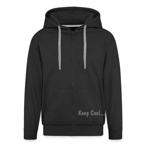 Keep Cool... Think Mouth ! - Veste à capuche Premium Homme