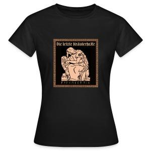 T-Shirt  Die letzte Kräuterhexe - Frauen T-Shirt