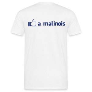 Like a malinois - T-shirt Homme