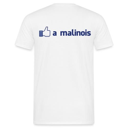 Like a malinois - T-shirt Homme