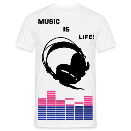 MUSIC IS LIFE! - Mannen T-shirt