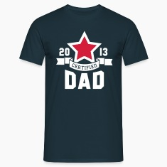 CERTIFIED DAD 2013 STAR Daddy 2C T-Shirt WR