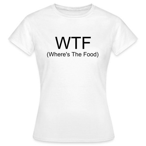 WTF - Vrouwen T-shirt