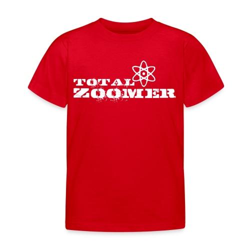 Total Zoomer - Kids' T-Shirt