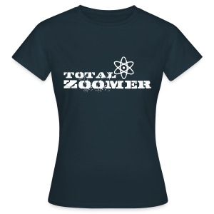 Total Zoomer - Women's T-Shirt