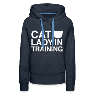 Hoodies & Sweatshirts ~ Women's Premium Hoodie ~ Cat Lady In Training