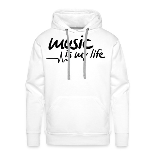 Music is My Life Hoodies - Men's Premium Hoodie