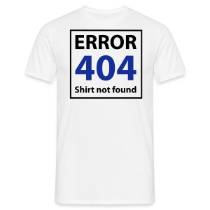 Shirt not found - Männer T-Shirt